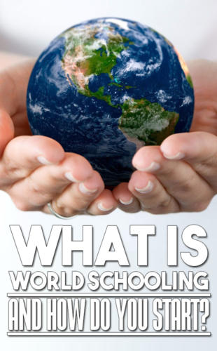 What is Worldschooling? World school with Worldschooling Central